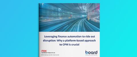 FSN – Automatisierung im Finanzwesen zur Steigerung von Resilienz und Agilität: Warum ein plattformbasierter Ansatz für CPM entscheidend ist