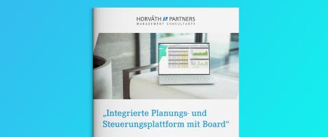 Integrierte Planungs- und Steuerungsplattform mit Board – Horváth & Partners Studie 2020