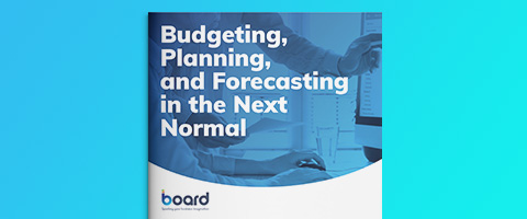 Budgeting, Planning, and Forecasting in the Next Normal