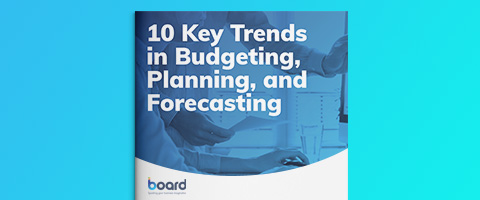 10 Key Trends in Budgeting, Planning and Forecasting