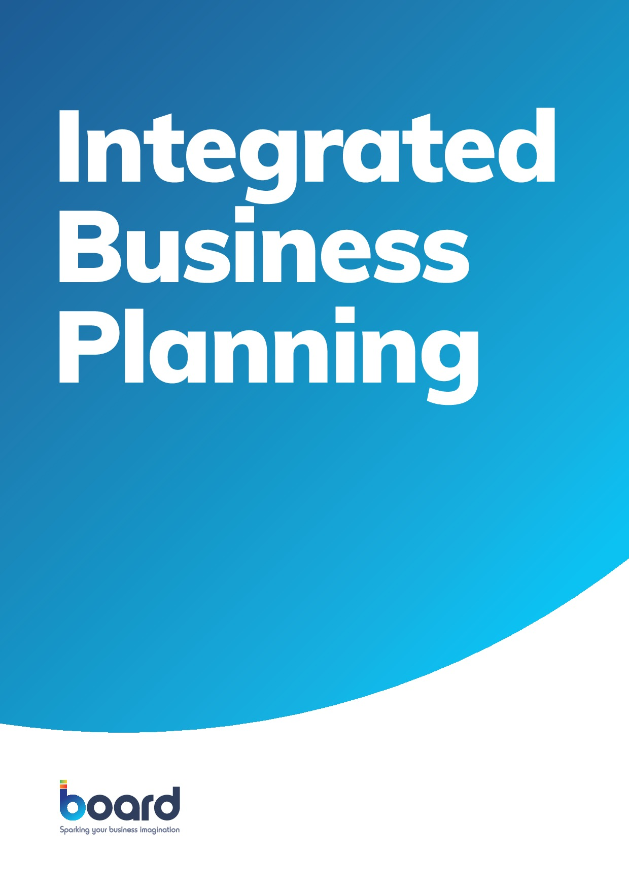 Taking an Integrated Approach to Business Planning