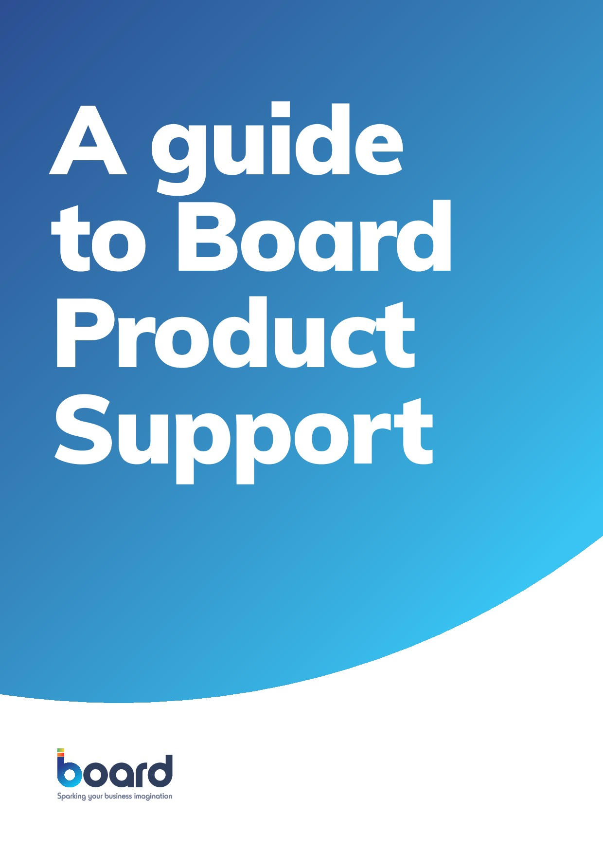 A Guide to Board Product Support | Page 1