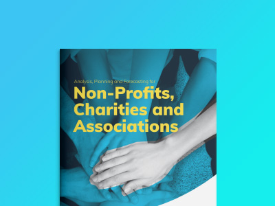 Analysis, Planning and Forecasting for Non-Profits, Charities and Associations