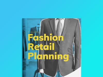 Neue Wege im Fashion Retail Planning