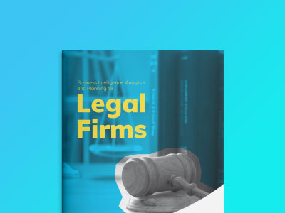 Business Intelligence, Analytics and Planning for Legal firms