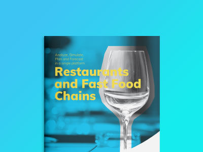 Restaurant and Fast Food Chains: analyze, simulate, plan and forecast in a single platform