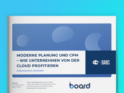 Moderne Planung und CPM – Wie Unternehmen von der Cloud profitieren – BARC Studie 2019