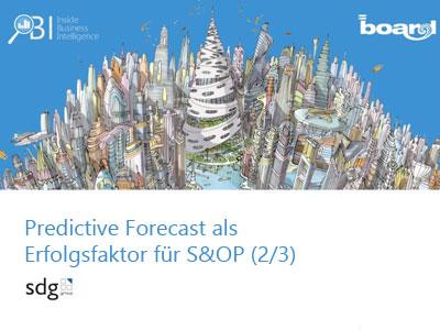 Webinaraufzeichnung: Predictive Forecast als Erfolgsfaktor für S&OP (2/3)