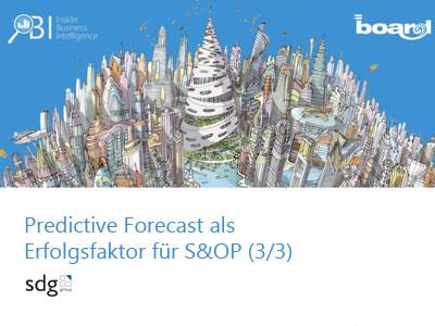 Webinaraufzeichnung: Predictive Forecast als Erfolgsfaktor für S&OP (3/3)