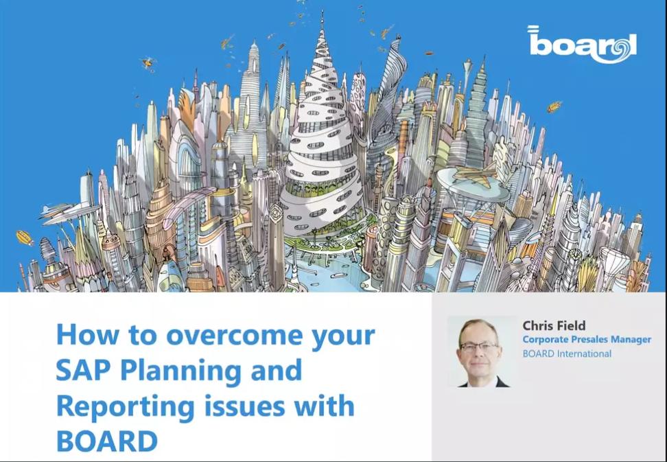 Wie Sie mit BOARD Ihre SAP Planungs- und Reportingprobleme lösen können